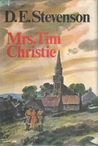 Mrs. Tim Christie by D.E. Stevenson