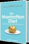 The Manhattan Diet: Lose Weight While Living a Fabulous Life (ebook)