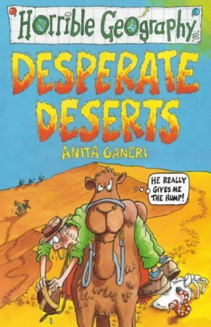 Desperate Deserts by Anita Ganeri
