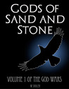 Gods of Sand and Stone by Walter Shuler