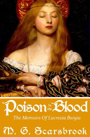 Poison in the Blood by M. G. Scarsbrook