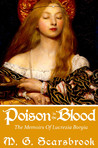 Poison in the Blood by M.G. Scarsbrook