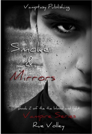 Smoke and Mirrors by Rue Volley