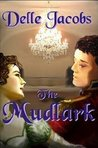The Mudlark by Delle Jacobs