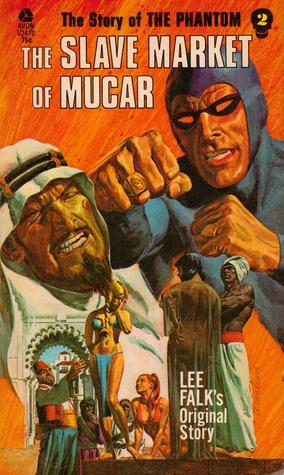 The Slave Market Of Mucar (Phantom #2)