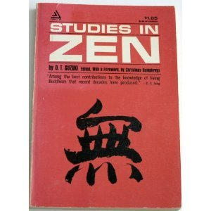 Studies in Zen by D.T. Suzuki