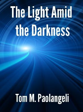 The Light Amid the Darkness
