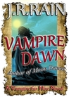 Vampire Dawn by J.R. Rain