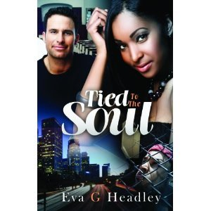 Tied to the soul by Eva G. Headley