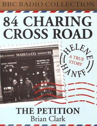 84 Charing Cross Road / The Petition (BBC Radio Collection)