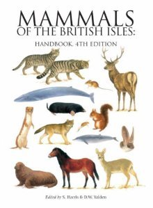 Mammals Of The British Isles by Stephen Harris