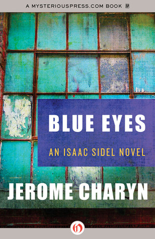 Blue Eyes by Jerome Charyn