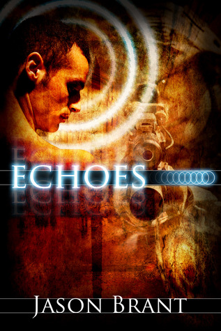 Echoes by Jason Brant
