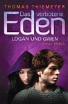 Logan und Gwen  (Das verbotene Eden, #2)