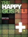 The Happy Gospel by Benjamin Dunn