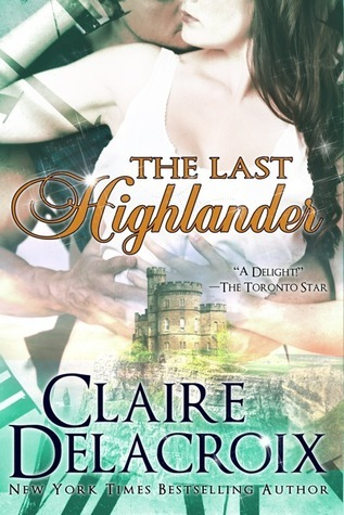 The Last Highlander by Claire Delacroix