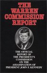The Warren Commission Report by United States