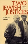 Two Jewish Justices: Outcasts in the Promised Land
