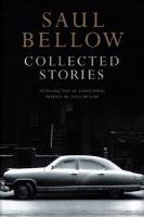 Collected Stories by Saul Bellow