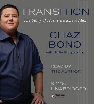 Transition by Chaz Bono
