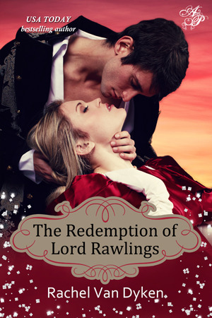 The Redemption of Lord Rawlings by Rachel Van Dyken