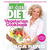 The Eat-Clean Diet Vegetarian Cookbook: Lose Weight and Get Healthy