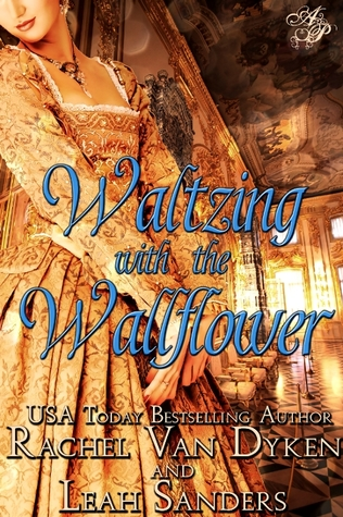 Waltzing with the Wallflower (Waltzing with the Wallflower, #1)