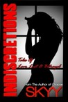 Indiscretions- Tales of Love, Lust and Betrayal