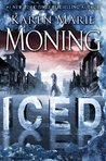 Iced (Dani O'Malley #1) by Karen Marie Moning