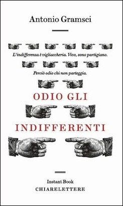 Odio gli indifferenti by Antonio Gramsci