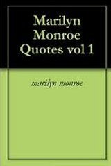 Marilyn Monroe Quotes vol 1