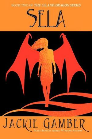Sela (Leland Dragon Series #2)