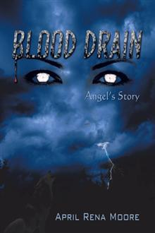 Blood Drain by April Rena Moore