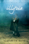 Illyria by Elizabeth Hand