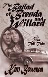 The Ballad of Brenda and Willard