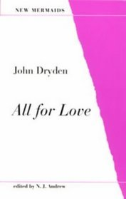 all for love summary dryden Dryden's all for love, or, the world well lost (166br - - - - - 47 iv dryden's troilus and cressida, q:1 truth found too late (1679) 77 ----- v conclusion 108 appendices appendix a appendix b appendix c bibliography vita plot summary of dryden's the tempest, £:, the enchanted island.