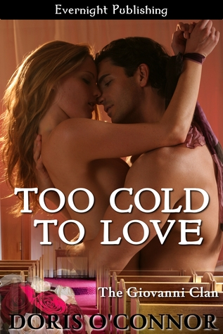 Too Cold to Love (The Giovanni Clan #2)