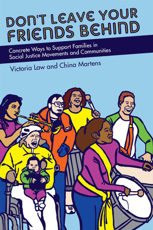 Don't Leave Your Friends Behind: Concrete Ways to Support Families in Social Justice Movements and Communities