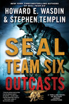 SEAL Team Six Outcasts (Seal Team Six Outcasts #1)