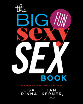 The Big, Fun, Sexy Sex Book