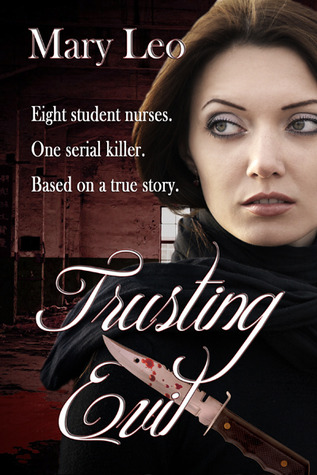 Trusting Evil by Mary Leo