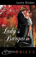 The Lady's Bargain by Leslie Dicken