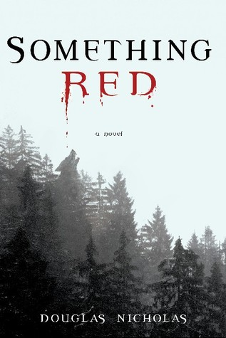 Something Red by Douglas Nicholas