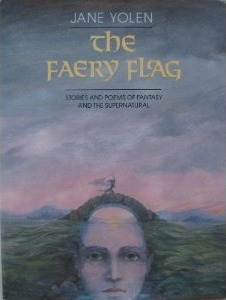 The Faery Flag by Jane Yolen