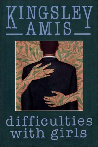Difficulties with Girls by Kingsley Amis