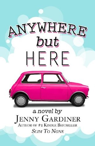 Anywhere but Here by Jenny Gardiner