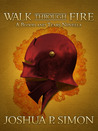 Walk Through Fire (Blood and Tears, #0.5)
