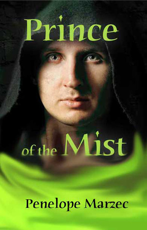 Prince of the Mist by Penelope Marzec