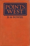 Points West by B.M. Bower