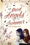 Dark Angels' Summer - Das Versprechen (Dark Angels, #1)